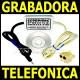 Grabadora telefonica. grabador de llamadas. espia telefonico por compu