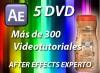 AFTER EFFECTS EXPERTO. 5 DVD AE VIDEOTUTORIALES CON MAS DE 300 VIDEOS