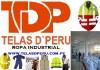 ROPA INDUSTRIAL, UNIFORMES , ROPA DE TRABAJO, WWW.TELASDPERU.COM.PE